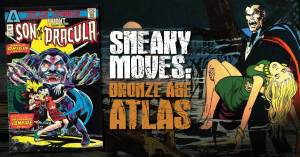 Sneaky-300x157 Sneaky Moves: Bronze Age Atlas Loaded With Potential!