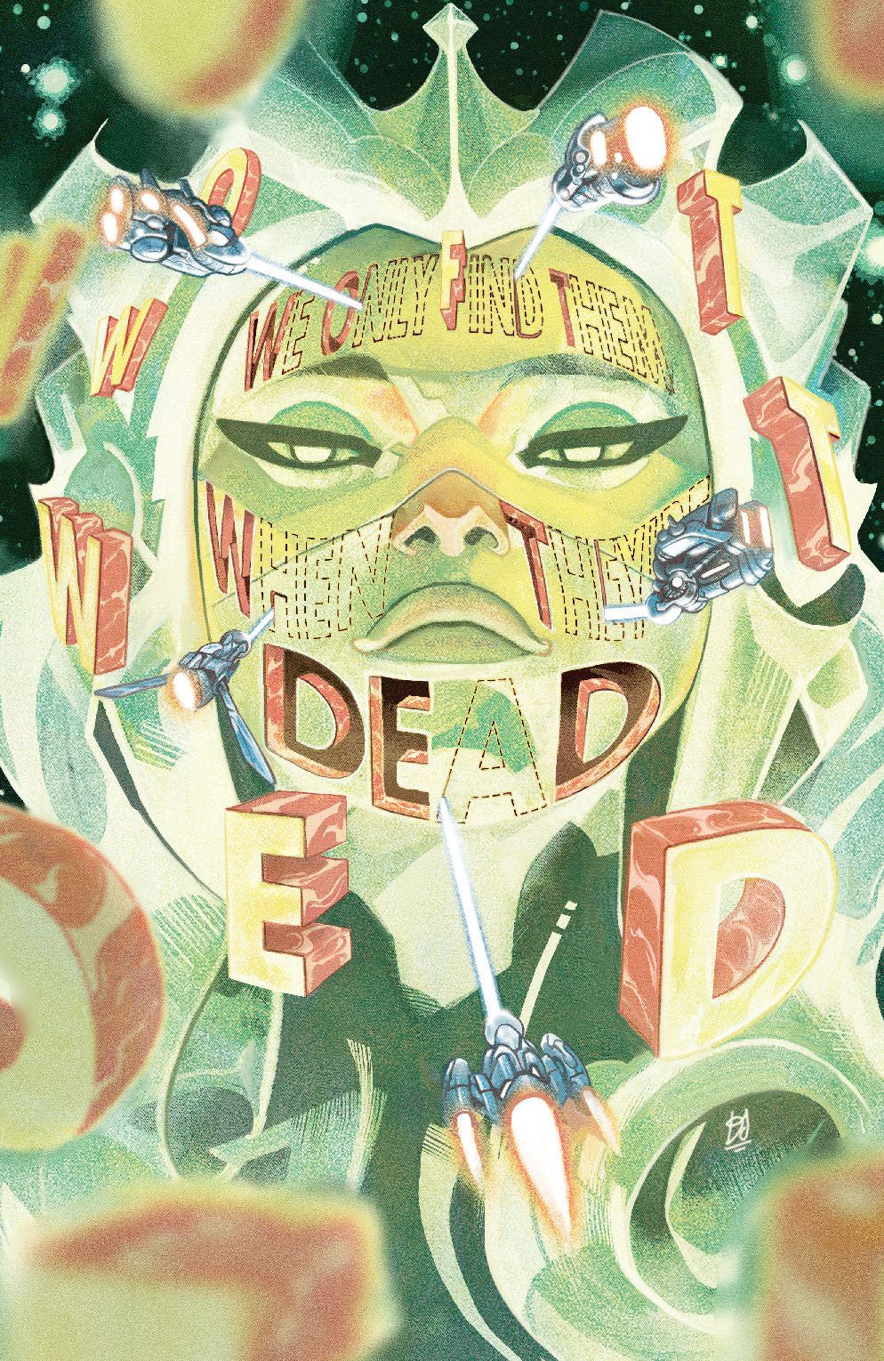 WeOnlyFindThem_006_Cover_D_Variant ComicList Previews: WE ONLY FIND THEM WHEN THEY'RE DEAD #6