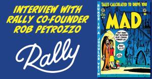 060921A-300x157 Interview with Rally Co-Founder & Chief Product Officer Rob Petrozzo
