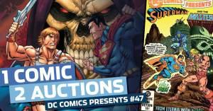 061021C-300x157 1 COMIC, 2 AUCTIONS: DC COMICS PRESENTS #47