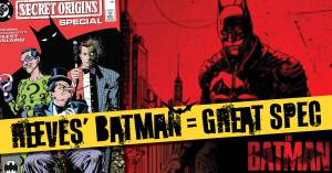 061421A-300x157 What We Know About Reeves' Batman Offers Great Spec Now