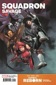 HRSQSAVAGE2021001_Preview-1-198x300 ComicList Previews: HEROES REBORN SQUADRON SAVAGE #1