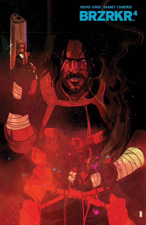 BRZRKR_004_Cover_D_Foil ComicList: BOOM! Studios New Releases for 07/28/2021