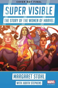 Super_Visible_Rev_Solcit_Cvr-199x300 Marvel and Gallery Books announce SUPER VISIBLE: THE STORY OF THE WOMEN OF MARVEL