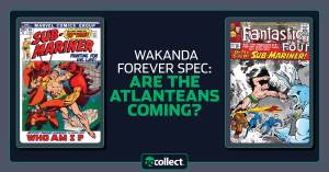 download-2-300x157 Wakanda Forever Spec: Are the Atlanteans Coming?