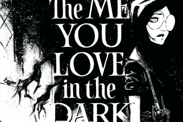 ee2ace23-81ff-9732-b7fd-5b9a6553720d_c6815a0147f8285e3b5042ebb3626151 THE ME YOU LOVE IN THE DARK #1 sells out at distributor level