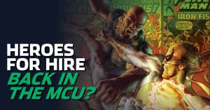 090921B-300x157 Heroes for Hire Back in the MCU?