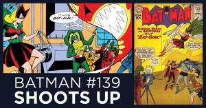 092721A-300x157 Batman #139 Ascends 900 Ranks to the Top 200 Silver Age Comics!