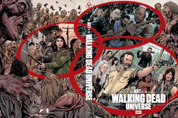 AoTWDU_coverB_AMC_FINAL_MR-1_c6815a0147f8285e3b5042ebb3626151 First Look at THE ART OF AMC'S THE WALKING DEAD UNIVERSE from Image Comics