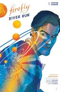 Firefly_RiverRun_001_Cover_A_Main-195x300 ComicList Previews: FIREFLY RIVER RUN #1