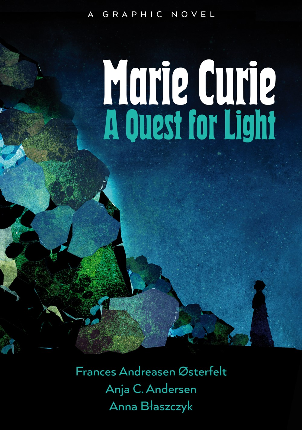 MARIE-CURIE_Cover_FPO_PRH ComicList Previews: MARIE CURIE A QUEST FOR LIGHT TP