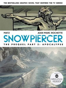 Snowpiercer-Apopcalyspe-cover-224x300 ComicList Previews: SNOWPIERCER THE PREQUEL VOLUME 2 APOCALYPSE GN