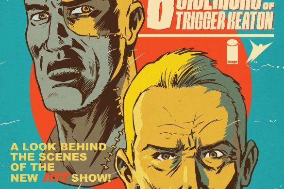 d2047d53-dbc9-1024-a82c-802560d76716_c6815a0147f8285e3b5042ebb3626151 First Look at THE SIX SIDEKICKS OF TRIGGER KEATON #5 from Image Comics