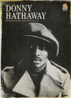 Donny+Hathaway+Never+My+Love+TheAnthology