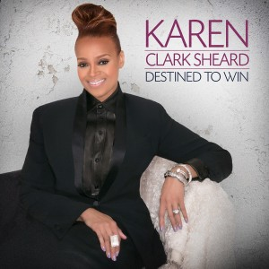 Karen Clark Sheard-Destined To Win-album cover