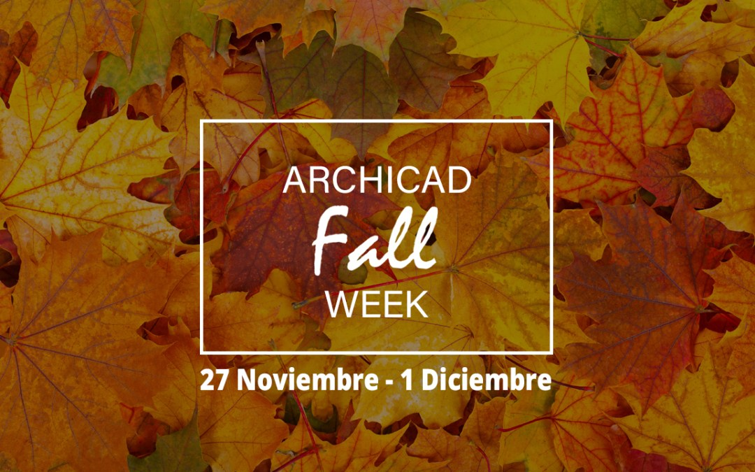 ARCHICAD Fall Week