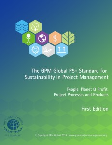 The GPM P5 Standard for Sustainability in Project Management