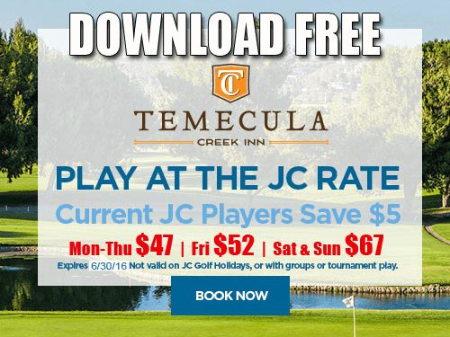 JC Golf Coupon - Temecula Creek Inn Golf Course Tee Time Special