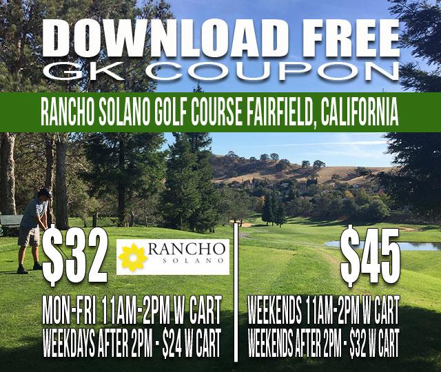 Rancho Solano Golf Course Fairfield California GK Coupon Tee Time Special