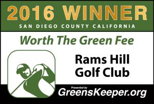 Worth the Green Fee 2016 for San Diego County - Rams Hill Golf Club