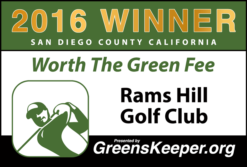 Worth the Green Fee 2016 for San Diego County - Rams Hill Golf Club