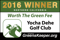 Worth the Green Fee 2016 for Northern California – Yocha Dehe Golf Club