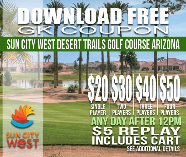 Sun City West Desert Trails Golf Course Arizona GK Coupon