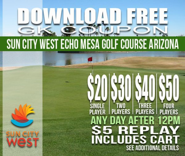Sun City West Echo Mesa Golf Course Arizona GK Coupon