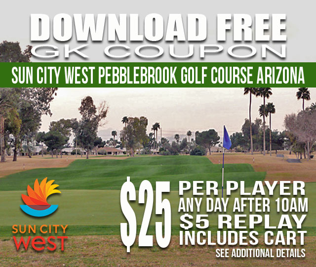 Sun City West Pebblebrook Golf Course AFTER 10AM GKCoupon