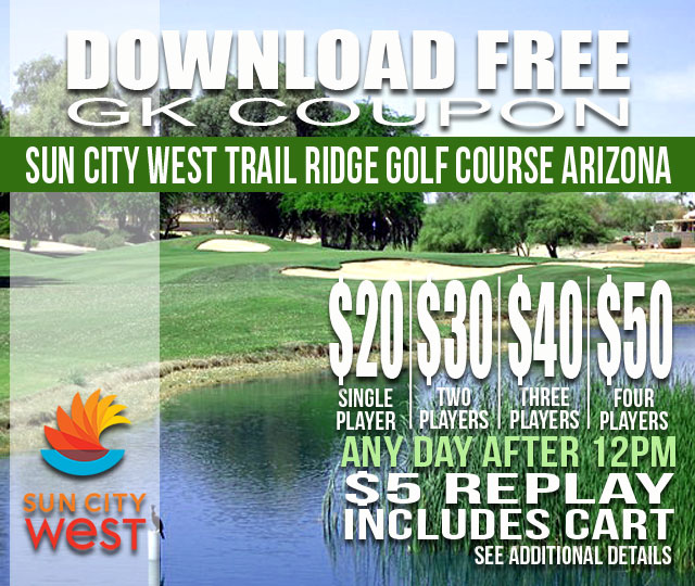 Sun City West Trail Ridge Golf Course AFTER 12PM GKCoupon