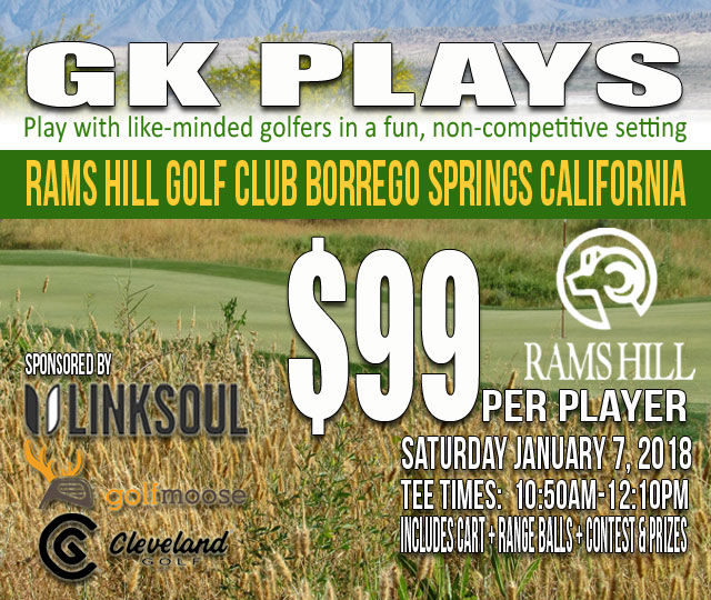 GK Plays Rams Hill Golf Club SUNDAY January 7 2018 10:50AM-12:10PM Start