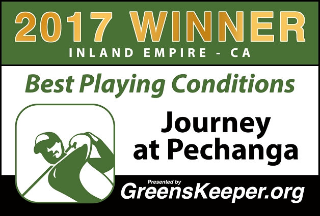 Best Playing Conditions 2017 Journey at Pechanga - Inland Empire