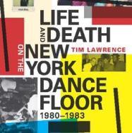 Life And Death On The New York Dancefloor