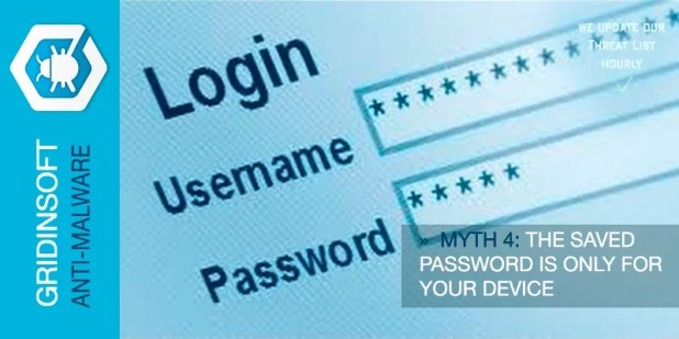 Myth 4. The Saved Password Is Only For Your Device