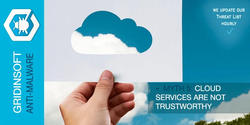 Myth 5. Cloud Services Are Not Trustworthy