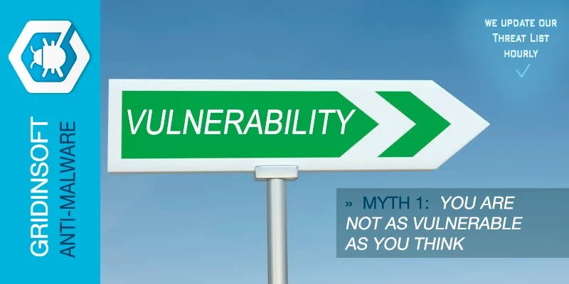 Myth 1. You Are Not As Vulnerable As You Think