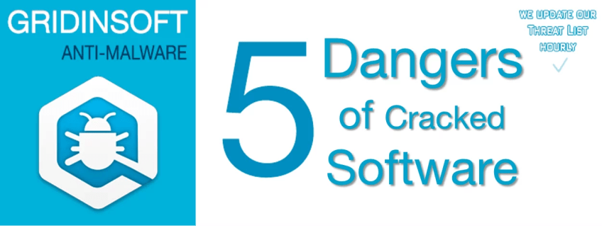 5 Dangers of Cracked Software