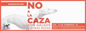 NO A LA CAZA 4 febrero día del galgo 2018