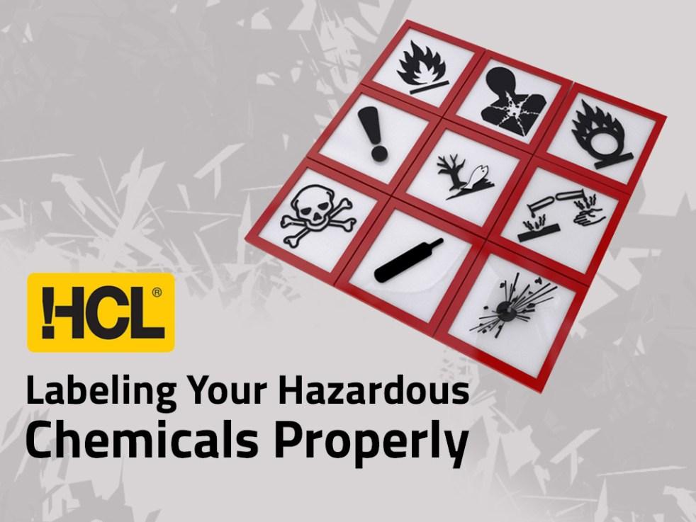 Labeling your hazardous chemicals properly