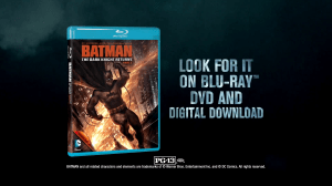 Batman: The Dark Knight Returns - Part 2 - Blu-ray Ad