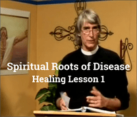 The Spiritual Roots of Disease
