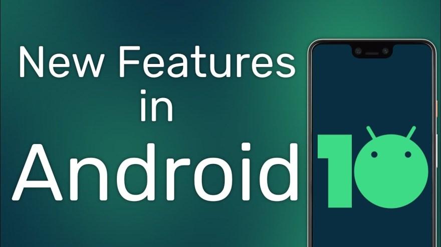 Android 10 Caractéristiques