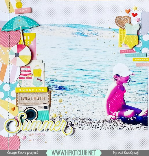 JULY 2015 HIP KIT CLUB Layout, created by Irit Landgraf. To purchase our amazing HIP KITS and/or to subscribe to our HIP KIT CLUB visit our online store at WWW.HIPKITCLUB.NET