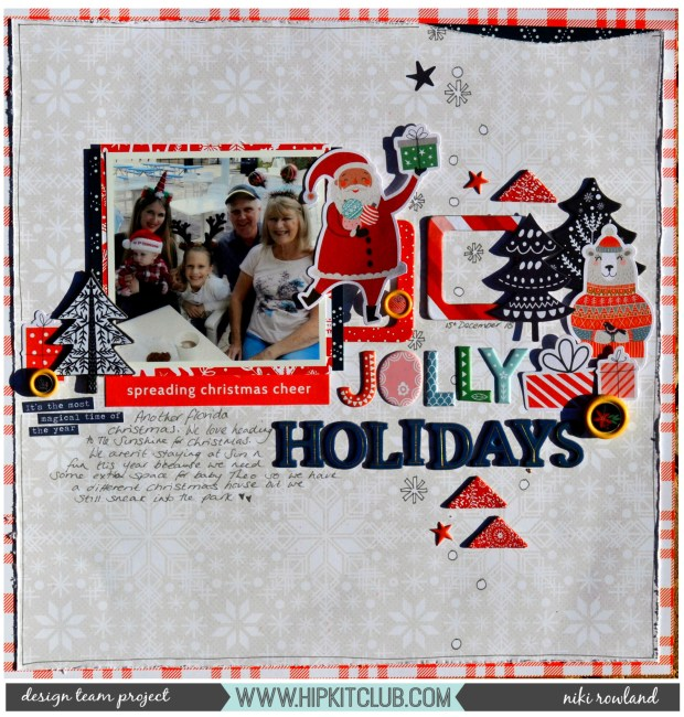 Jolly Holidays Niki Rowland Hip Kit Club December Main Kit Only