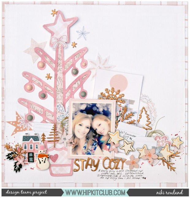 Stay Cozy Niki Rowland Hip Kit Club December 2019 Crate Paper Snowflake