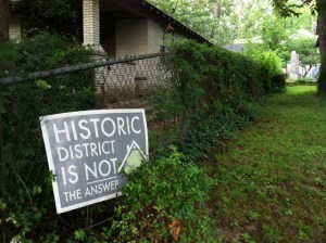 Anti-historic district sign from 2007. Photo by author, August 2011. Sign still in place, Sept. 2012.