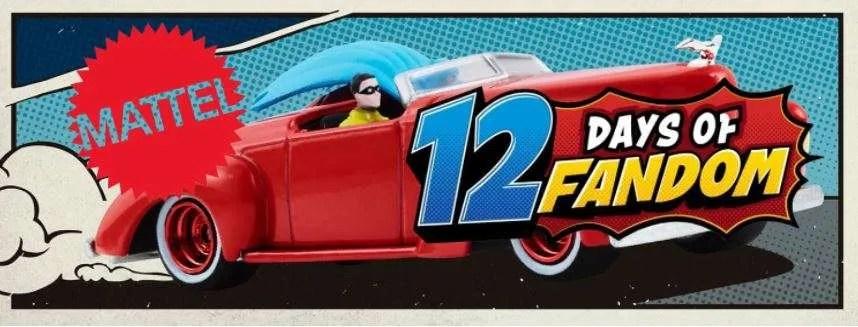 Mattel 12 Days of Fandom