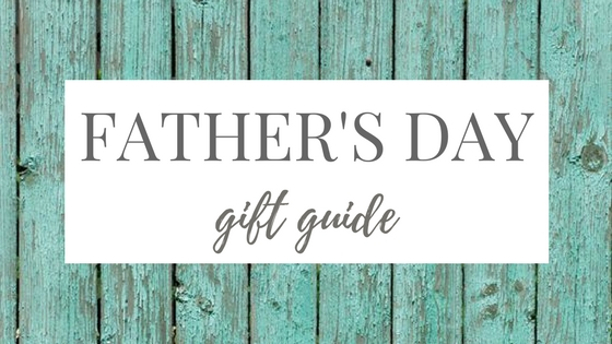 Father's Day Gift Guide Title Image