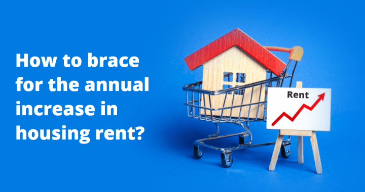 How to brace for an increase in housing rent?
