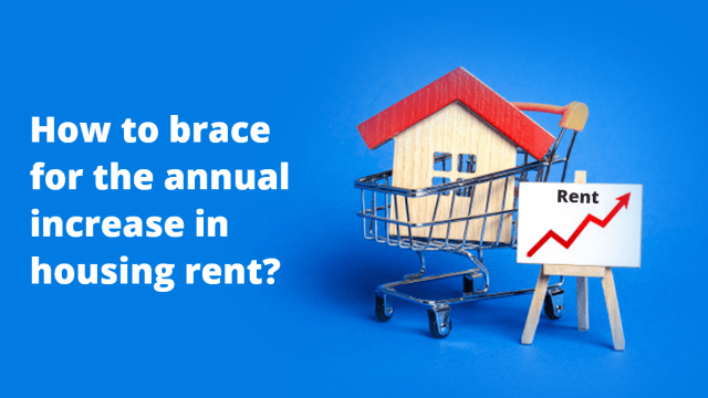 How to brace for the annual increase in housing rent?